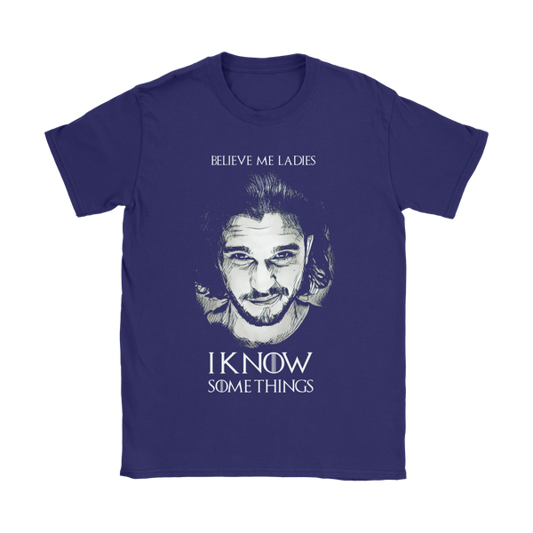 Jon Snow Knows Some Things | Different Colors | Women's T-Shirt