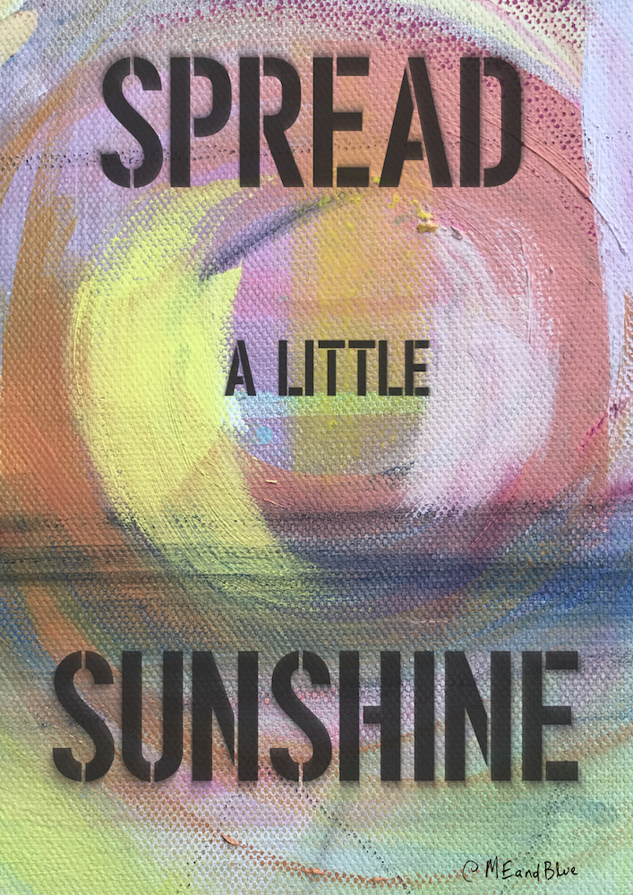 SPREAD A LITTLE SUNSHINE - Poster
