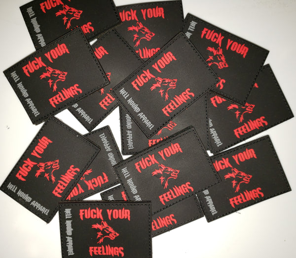 FUCK YOUR FEELINGS VELCRO BACKED PVC PATCH - SHIPS FREE TO US & APO/FPO