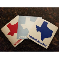 UNBREAKABLE TEXAS DECAL