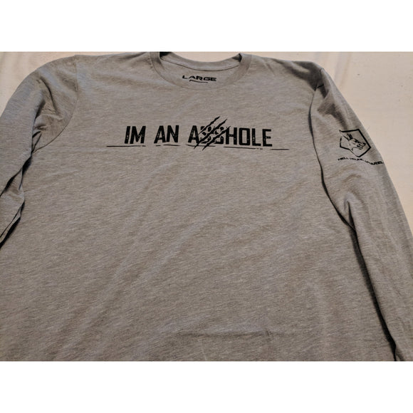 I'M AN ASSHOLE LONG SLEEVE