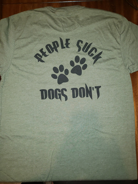 PEOPLE SUCK DOGS DON'T MENS SHORT SLEEVE (3 Colors)