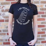 I Do Really Grate Things T-Shirt (Ladies)