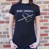 More Cowbell T-Shirt (Ladies)