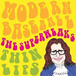 "Modern Baseball / The Superweaks / Thin Lips - Split (Limited Edition Yellow 7"" Vinyl x/300 + Digital Download) - Rare Limiteds"