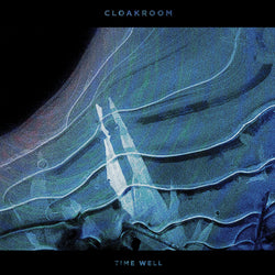Cloakroom - Time Well (Limited Edition Electric Blue / Deep Purple Split w/ Black and White Splatter Vinyl 2xLP x/200 + Digital Download)