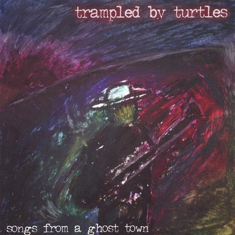 Trampled By Turtles - Songs From A Ghost Town (Indie Exclusive Silver Vinyl LP x/500)
