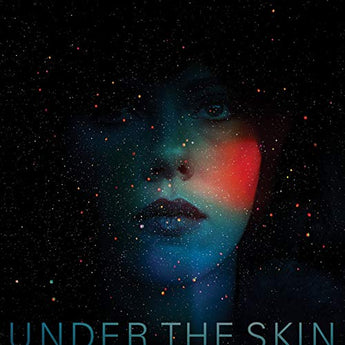 Mica Levi - Under The Skin [Score] (180-GM Vinyl LP)