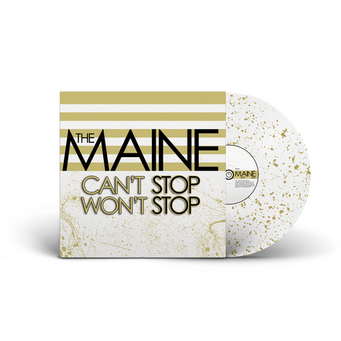 The Maine - Can't Stop Won't Stop (8123 Fest Exclusive 180-GM White w/ Gold Splatter Vinyl LP)
