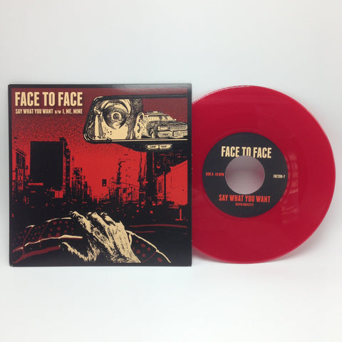 "Face To Face - Say What You Want B/W I, Me, Mine (Limited Edition Red Opaque 7"" Vinyl) - Rare Limiteds"