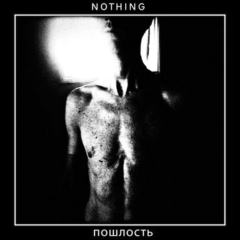 Nothing - Poshlost (Limited Edition Clear & Black Vinyl LP x/100)