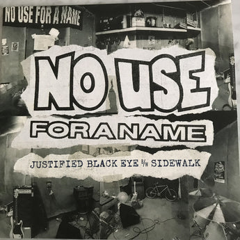 "No Use For A Name - Justified Black Eye B/W Sidewalk (Limited Edition Blue / Black Split 7"" Vinyl)"
