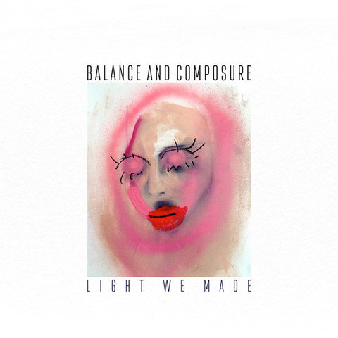 Balance & Composure - Light We Made (Hot Topic Exclusive Red Vinyl LP)
