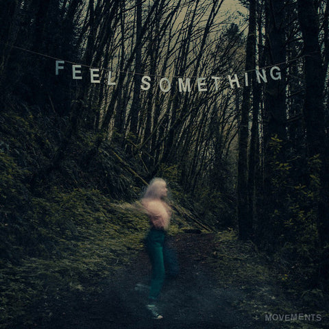 Movements - Feel Something (Limited Edition Hot Pink w/ Baby Pink Vinyl LP x/250)