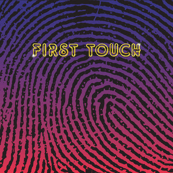 First Touch - First Touch [Self-Titled] (Limited Edition Vinyl 2xLP x/500) - Rare Limiteds