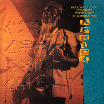 Pharoah Sanders / John Hicks / Curtis Lundy / Idris Muhammad - Africa (Bull Moose Exclusive 180-GM Blue Vinyl 2xLP x/150)