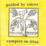 Guided By Voices - Vampire On Titus (RSD 2020 Exclusive Opaque Yellow Gold Vinyl LP)