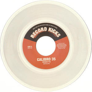 "Calibro 35 - Vendetta / You, Filthy Bastards! (Special Edition Clear Colored 7"" Vinyl x/100) - Rare Limiteds"