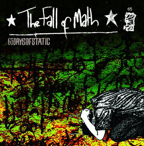 65daysofstatic - The Fall Of Math (Deluxe Edition 180-GM Vinyl LP x/1000)