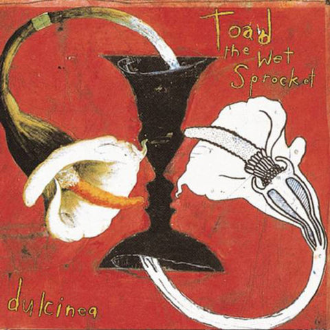 Toad The Wet Sprocket - Dulcinea (Limited Edition Vinyl LP)