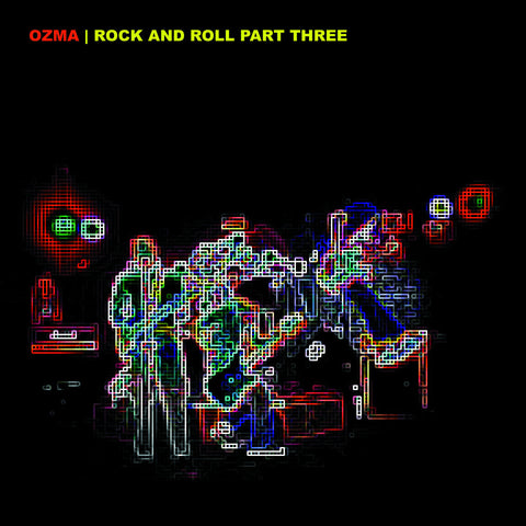 Ozma - Rock and Roll Part Three (Limited Edition Black Inside Clear w/ Splatter Vinyl LP x/200) - Rare Limiteds