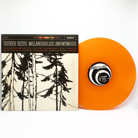 Trever Keith - Melancholics Anonymous (Limited Edition Orange Vinyl LP x/250)