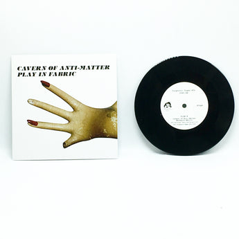 "Cavern of Anti-Matter - Play In Fabric (Limited Edition 7"" Vinyl x/287) - Rare Limiteds"