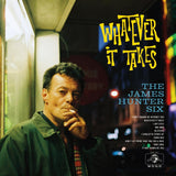 James Hunter Six - Whatever It Takes (Limited Edition Translucent Gold Vinyl LP) - Rare Limiteds