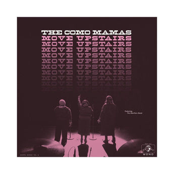 The Como Mamas - Move Upstairs (Limited Edition White Vinyl LP x/200)