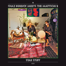 Chaz Bundick Meets The Mattson 2 - Star Stuff (Limited Edition Clear Vinyl LP + Digital Download) - Rare Limiteds