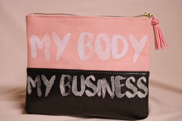 """My Body My Business"" Makeup Bag"