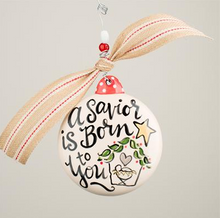Glory Haus A Savior is Born Christmas Ornament