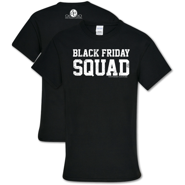 Southern Couture Black Friday Squad Shirt