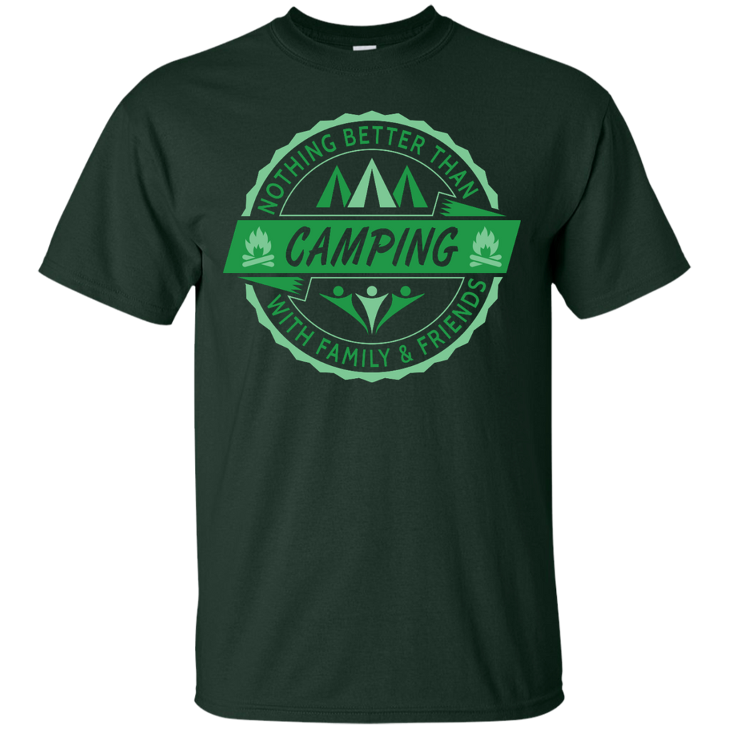Camping - Nothing Better Than Camping nothing better than camping with family and friends T Shirt & Hoodie