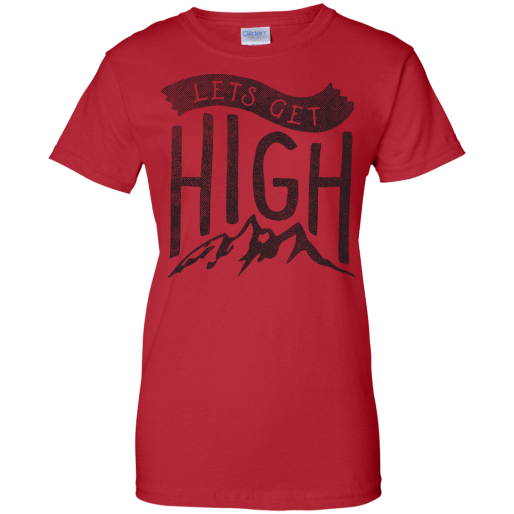 Hiking - Lets Get High hiking T Shirt & Hoodie