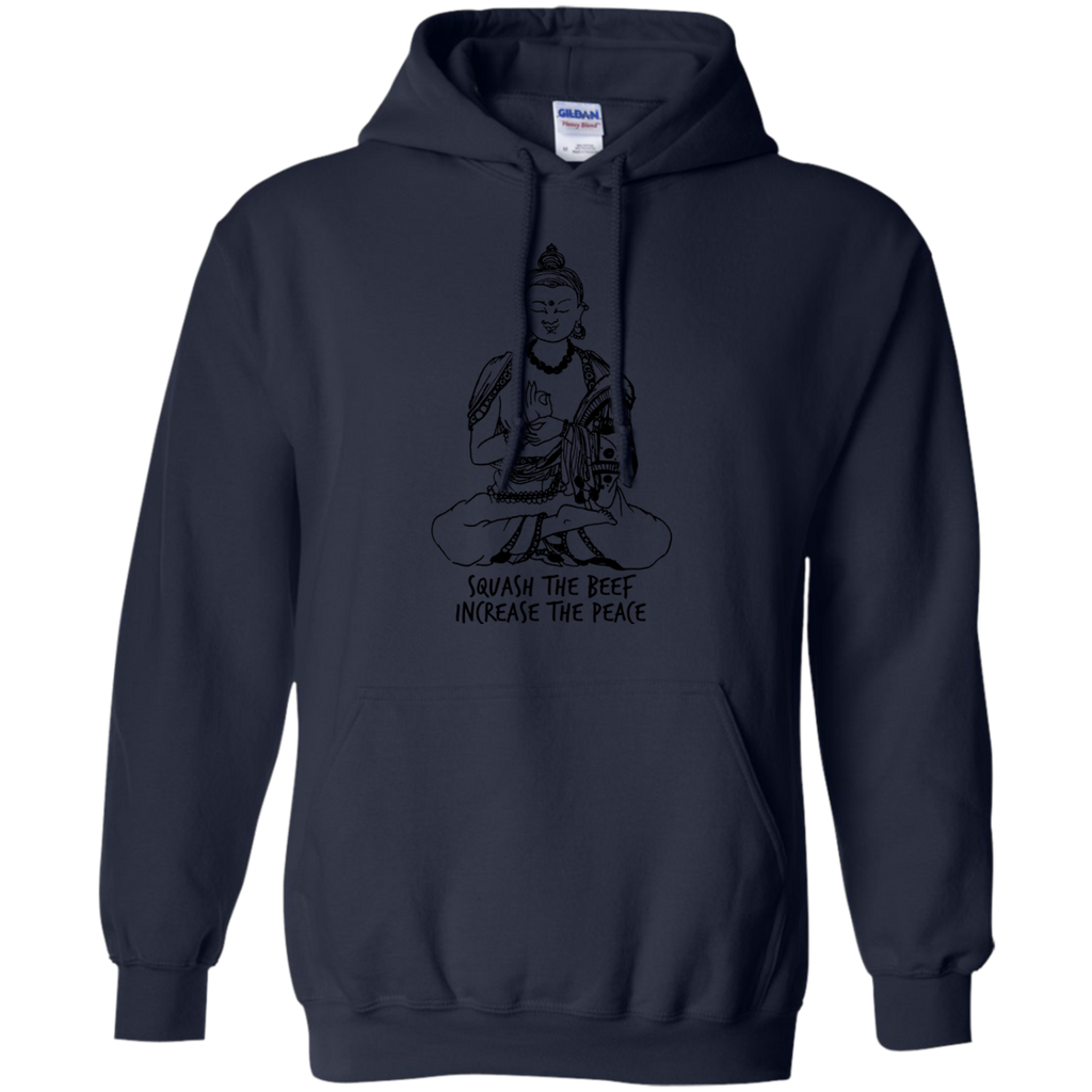 Yoga - SQUASH THE BEEF INCREASE THE PEACE T shirt & Hoodie