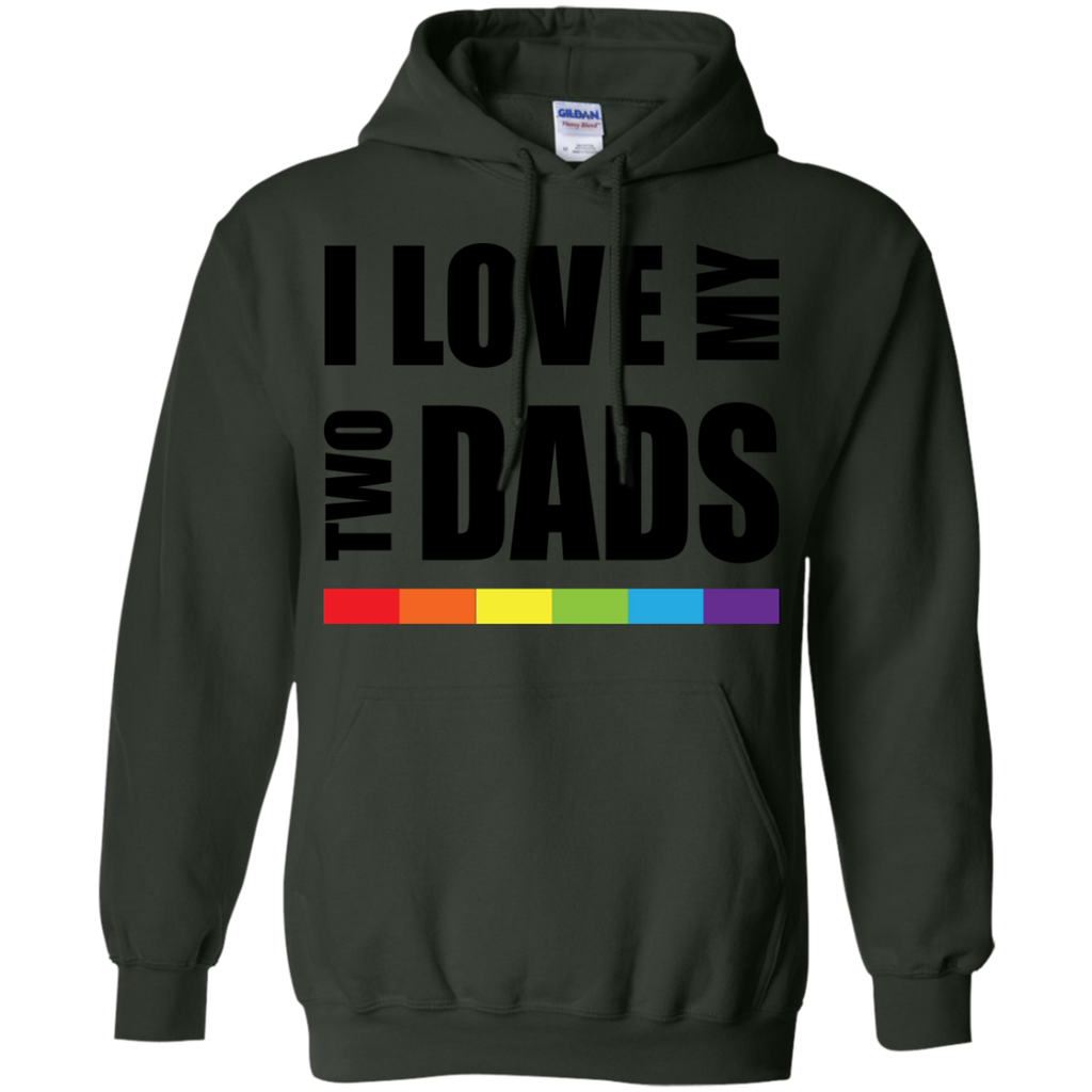 LGBT - I love my two dads LGBT Pride lgbt T Shirt & Hoodie