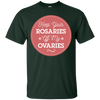 LGBT - Keep Your Rosaries Off My Ovaries Feminist TShirt feminist T Shirt & Hoodie
