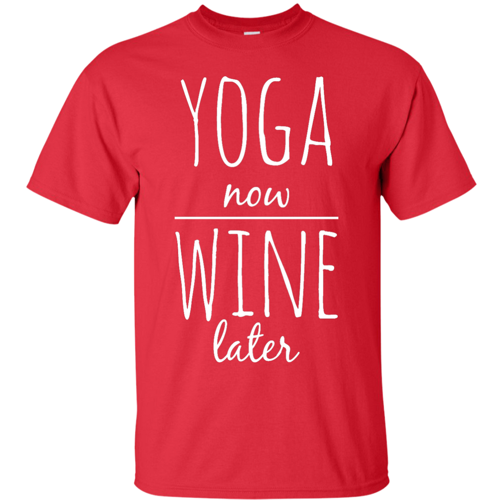 Yoga - YOGA NOW WINE LATER T shirt & Hoodie