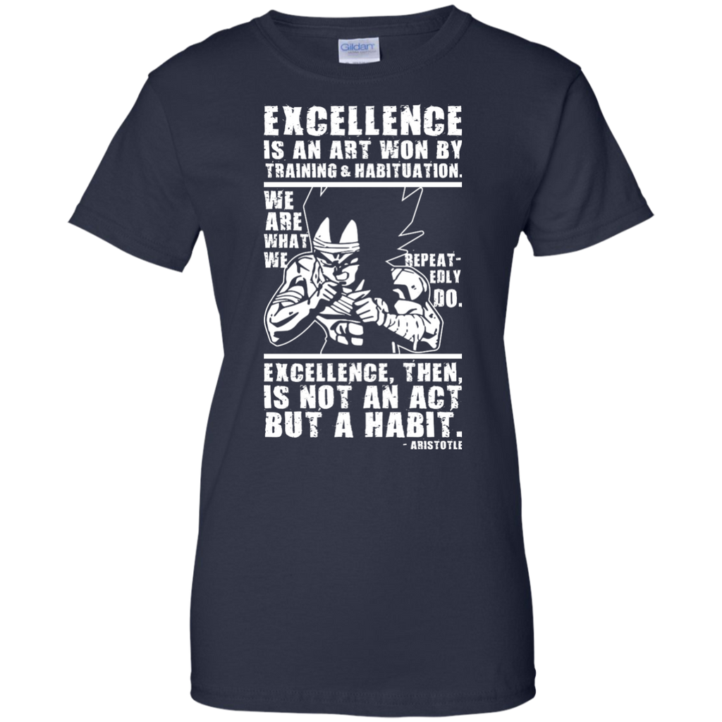 Dragon Ball - Excellence Is A Habit Vegeta aristotle T Shirt & Hoodie
