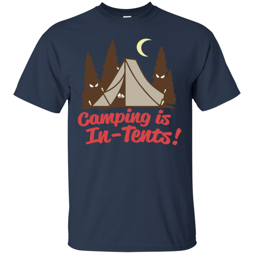Camping - Camping is InTents funny T Shirt & Hoodie
