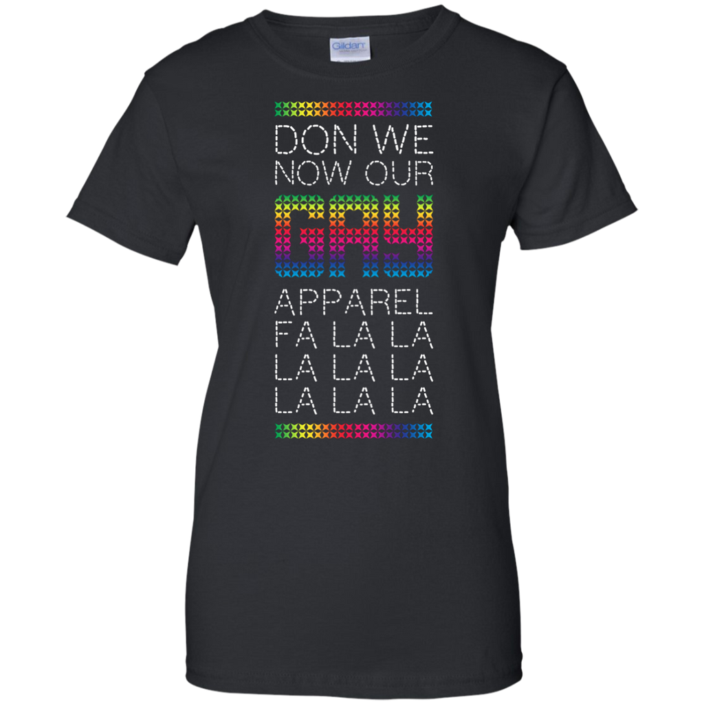 LGBT - Don we now our gay apparel rainbow T Shirt & Hoodie