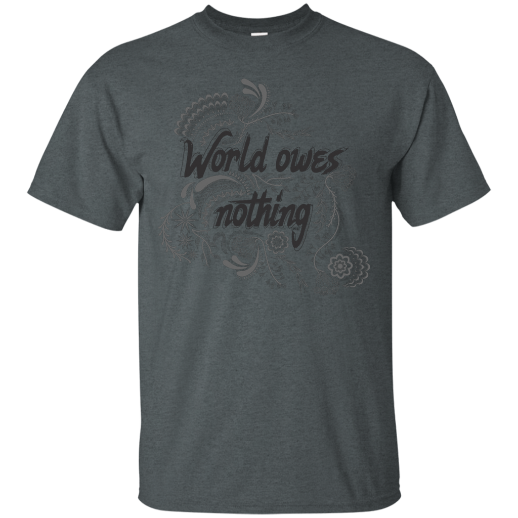 Yoga - The world owes you nothing T Shirt & Hoodie
