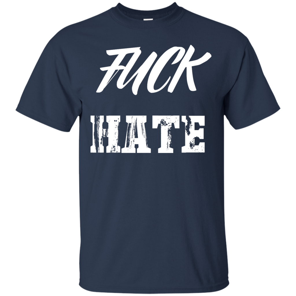 LGBT - Fuck Hate equality and tolerance T Shirt & Hoodie