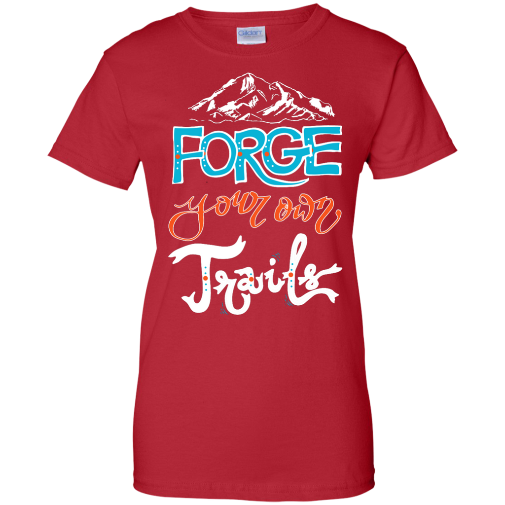 Camping - Forge your own trail  hiking hiker nature mountain woods trendsetter hiking T Shirt & Hoodie