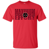 Marvel - Maximum Effort deadpool T Shirt & Hoodie