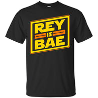 STAR WARS - Rey is bae T Shirt & Hoodie