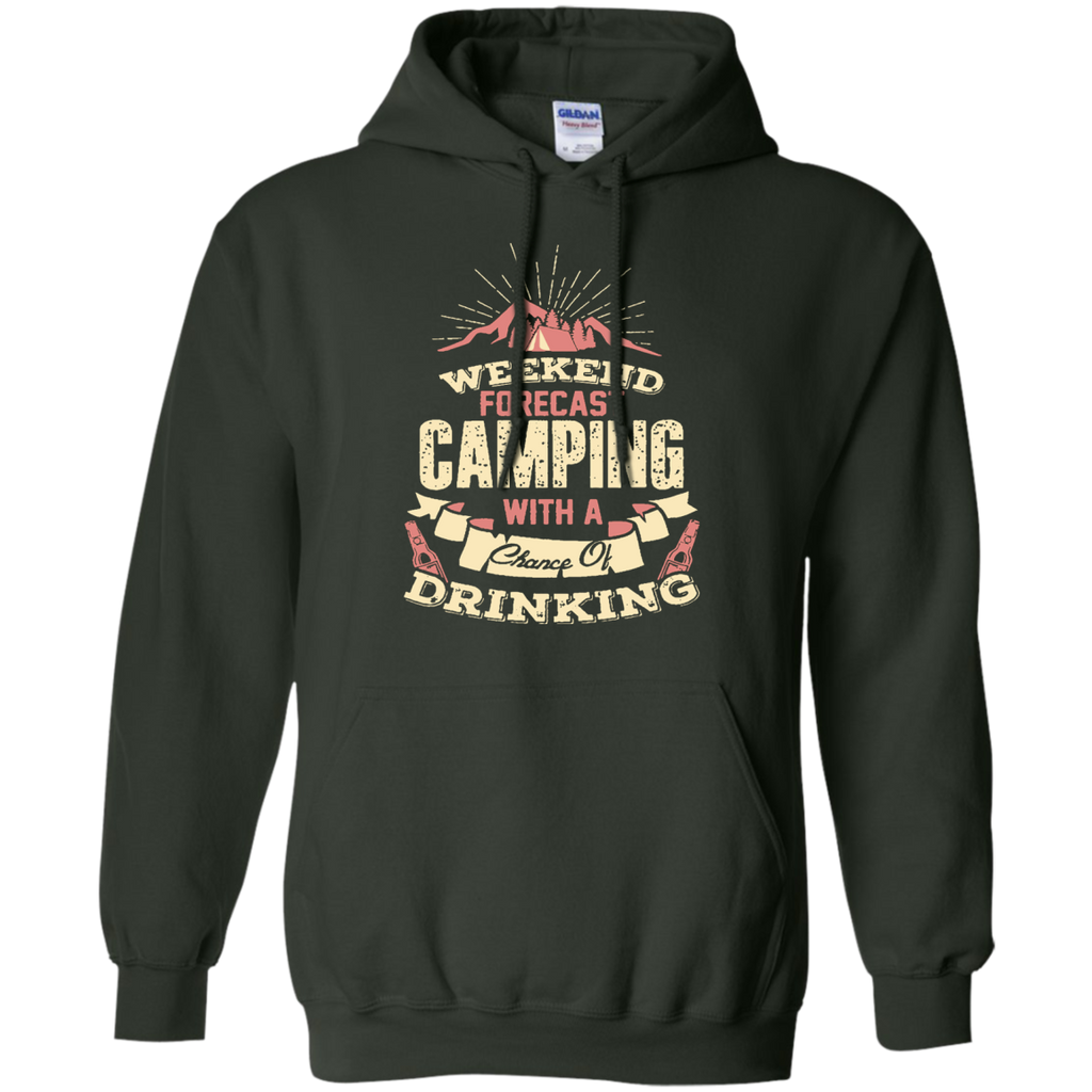 Camping - Weekend forecast Tshirt chance of drinking camping T Shirt & Hoodie