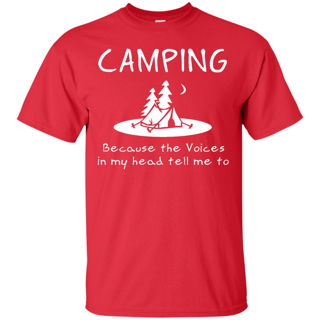 Camping - Camping  Voices in my head camping T Shirt & Hoodie