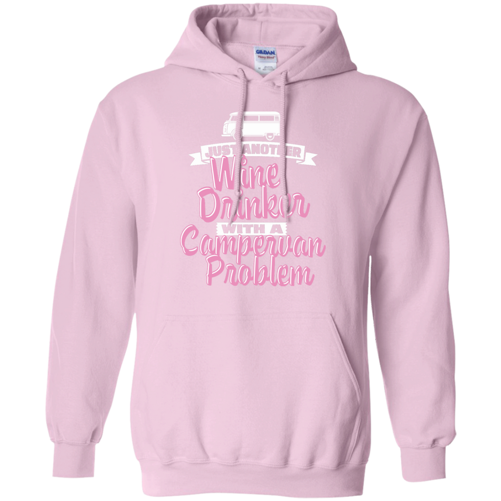 Camping - Just Another Wine Drinker With A Campervan Problem campervan T Shirt & Hoodie